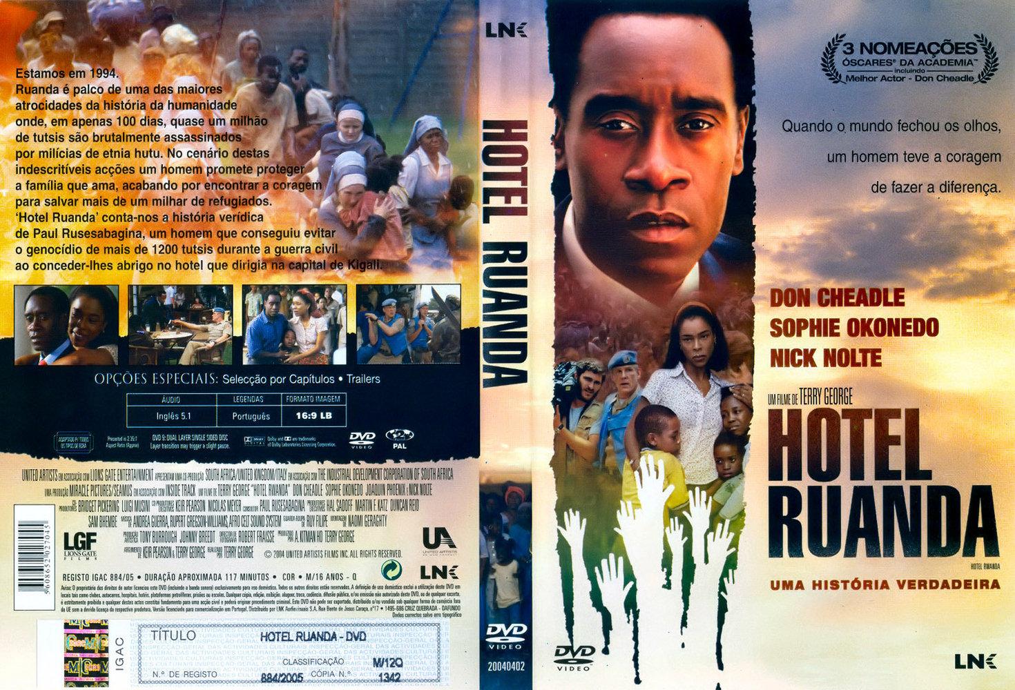 Hotel Ruanda: conflito entre tutsis e hutus - genocídio de 1994