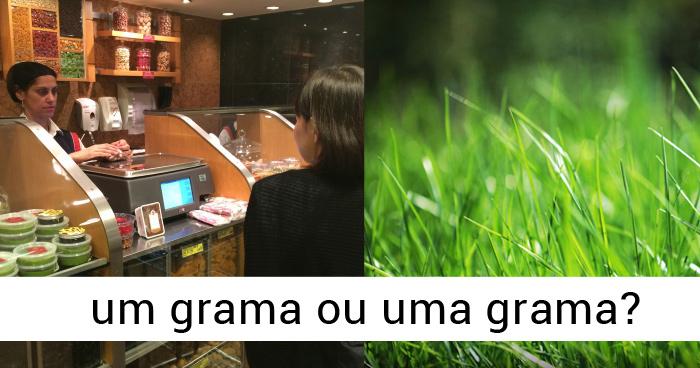 Dica de concordância: um grama ou uma grama?