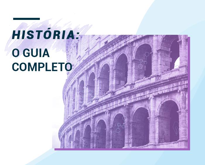 Tudo o que você precisa saber sobre história